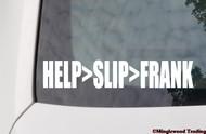 "HELP>SLIP>FRANK 8"" x 1.5"" Vinyl Decal Sticker - The Grateful Dead Bob Weir Jerry Garcia"