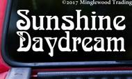 "SUNSHINE DAYDREAM 7"" x 3"" Vinyl Decal Sticker - Grateful Dead Jerry Garcia Bob Weir"