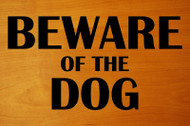 "BEWARE OF THE DOG 8"" x 4.25"" Vinyl Decal Sticker   - 20 Color Options"