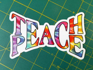"TEACH PEACE 5"" x 3"" Die Cut Decal - Tie Dye Hippie Grateful Dead Love Freedom FREE SHIPPING"