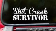 """Shit Creek Survivor 6"""" x 2"""" Vinyl Decal Sticker"""