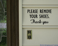 "Please Remove Your Shoes Thank You- vinyl decal sticker Door Sign 6"" x 4"" - V3"