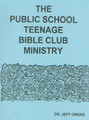 The Public School Teenage Bible Club Ministry Manual