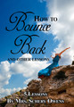 How to Bounce Back