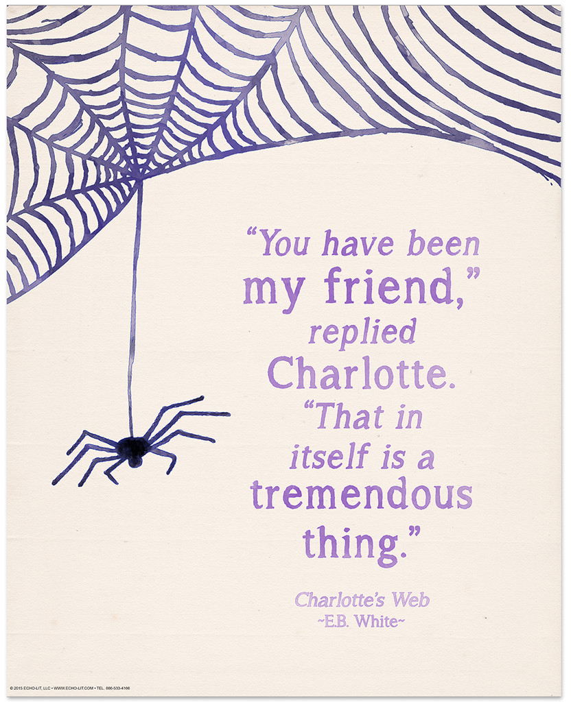 You Have Been My Friend Children's Literature Inspirational Quote Poster
