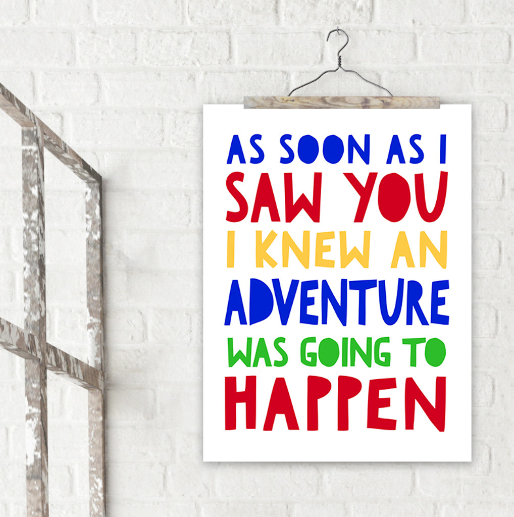 I Knew an Adventure was Going to Happen A. A. Milne Fine Art Print For Classroom, Library, Home or Nursery
