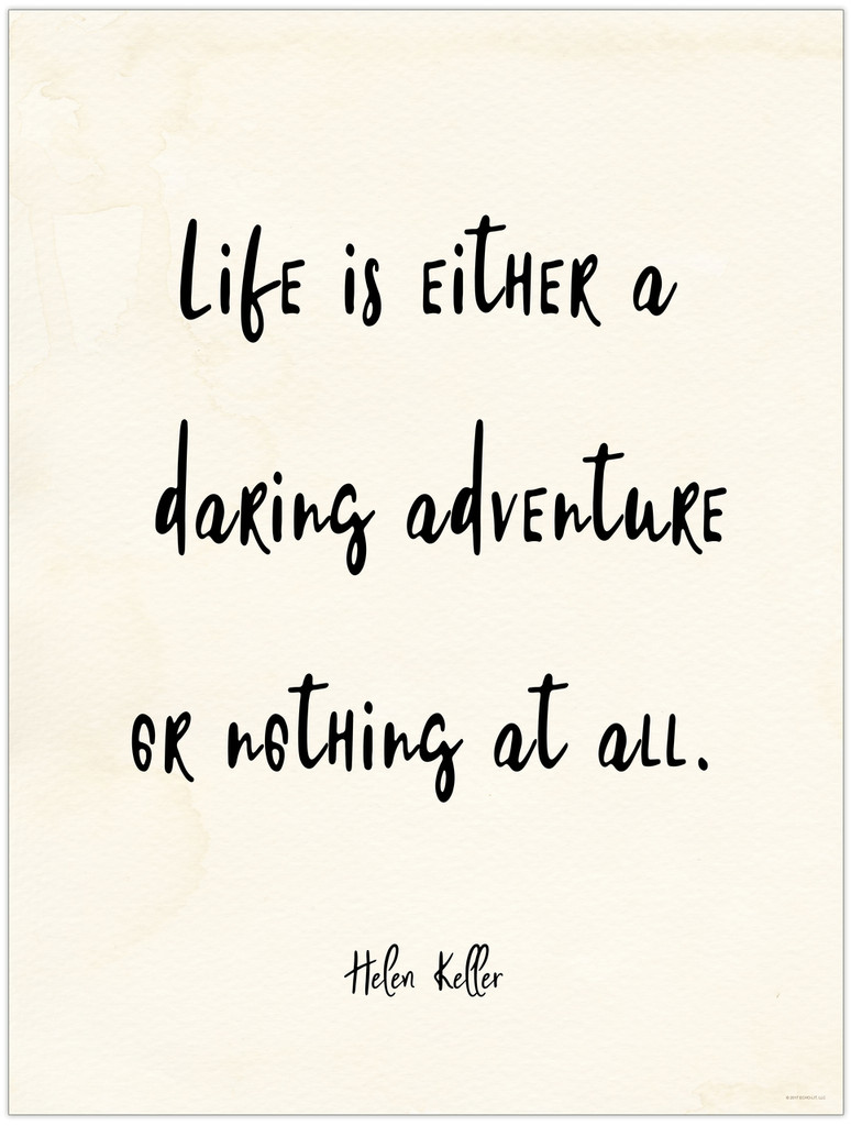 Daring Adventure or Nothing at All - Helen Keller Quote Poster for Classroom, Library, Home, or Dorm.