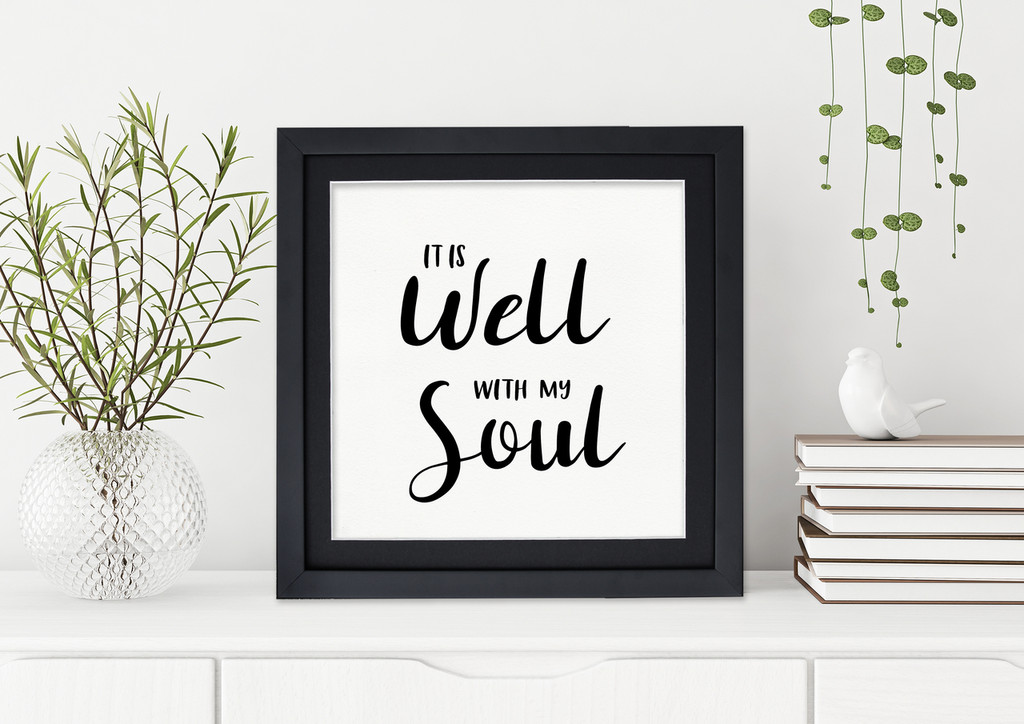 Well With My Soul  - Fine Art Print Verse For Dorm, Nursery, or Home.