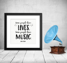 Some People Have Music John Green Quote  Art Print. Musical Literary Inspirational Print For Home or Office