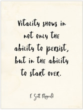 Vitality- F. Scott Fitzgerald Quote Poster for Classroom, Library, Home, or Dorm.