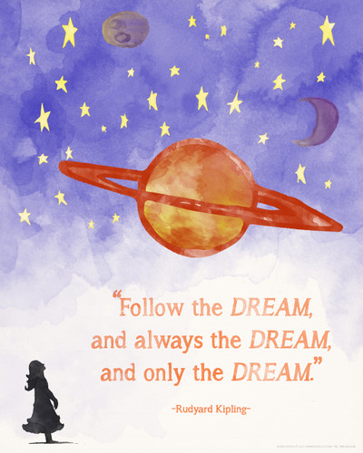 Follow the Dream, Rudyard Kipling Children's Literature Inspirational Quote Poster