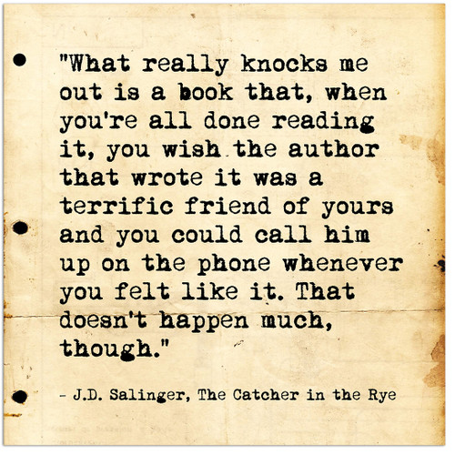 Call Him on the Phone. J.D. Salinger Inspirational Literary Quote from Catcher in the Rye. Fine Art Print For Classroom, Library or Home