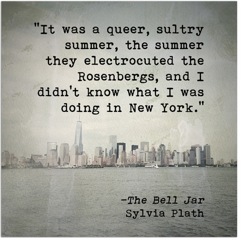 Queer Sultry Summer Sylvia Plath Inspirational Literary Quote. Fine Art Print For Classroom, Library, or Home.