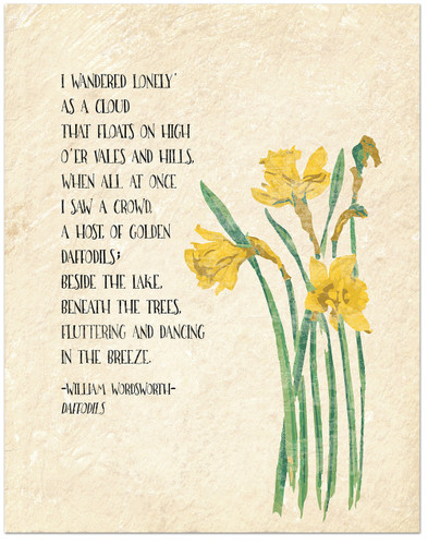 Golden Daffodils - William Wordsworth Inspirational Literary Quote from Daffodils. Fine Art Print For Classroom, Library, Home or Nursery