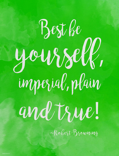 Be Yourself - Robert Browning Diversity Quote Poster. Fine Art Print For Classroom, Library, Home or Dorm