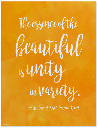 Unity in Variety - W. Somerset Maugham Diversity Quote Poster. Fine Art Print For Classroom, Library, Home or Dorm