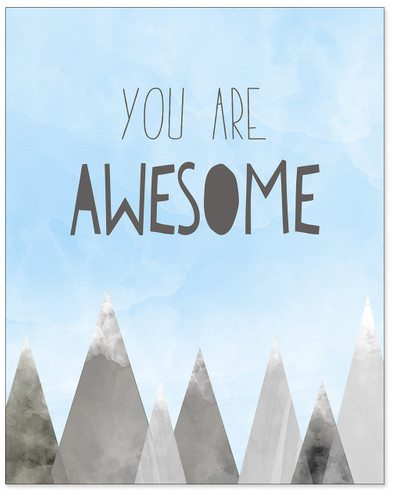 You Are Awesome - Uplifting Fine Art Print for Classroom, Nursery, Home, or Dorm.