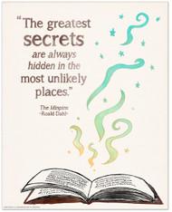 The Greatest Secrets Children's Literature Inspirational Quote Poster