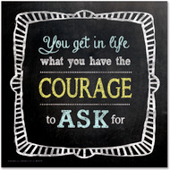 Courage to Ask Inspirational Chalkboard Style Quote Poster