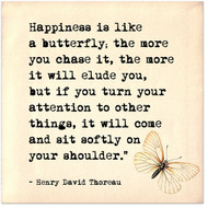 Happiness is Like a Butterfly - Henry David Thoreau Inspirational Literary Quote. Fine Art Print For Classroom, Library, or Home.