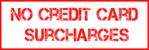 No Credit Card Surcharges