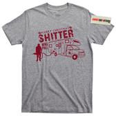 Shitter Was Full T Shirt