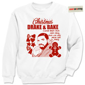 Drake and Bake Christmas Cookies Baking Sweatshirt