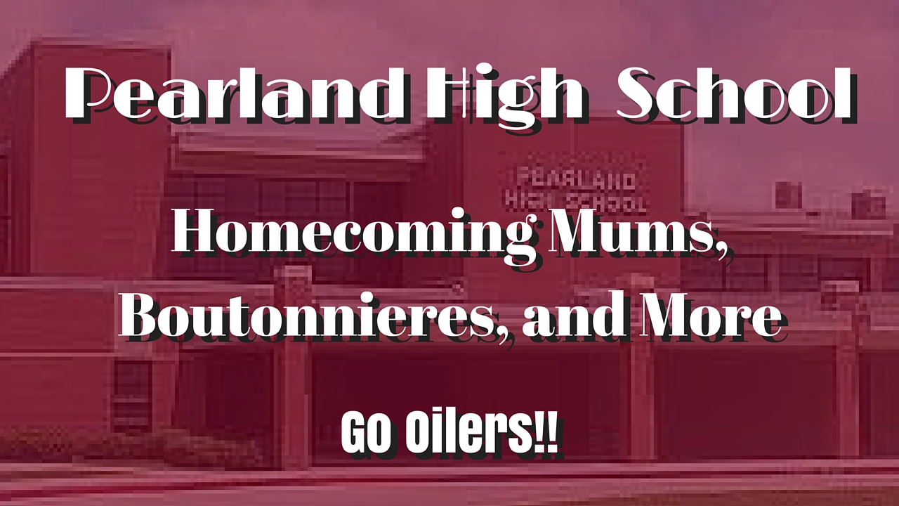 pearland high school homecoming flowers