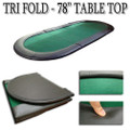 Play poker anywhere with this Tri-Fold Poker Table Top. Easily fits in the trunk of your car!