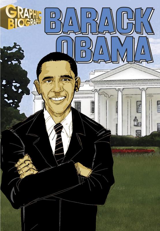Barack Obama Graphic Biography