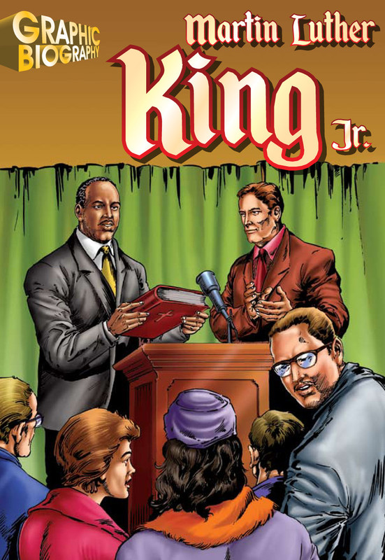 Martin Luther King Jr. Graphic Biography