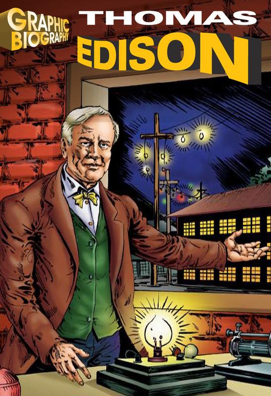 Thomas Edison Graphic Biography