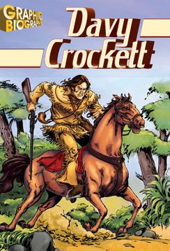 Davy Crockett Graphic Biography