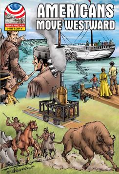 Americans Move Westward: 1800-1850