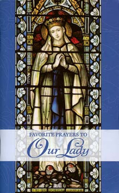 Favorite Prayers to Our Lady Booklet