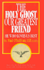 The Holy Ghost, Our Greatest Friend Booklet