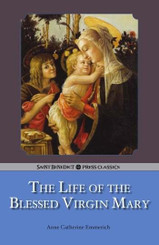 Life of the Blessed Virgin Mary Book