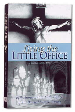 Living the Little Office Book
