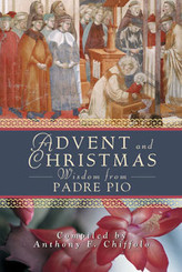 Advent and Christmas Wisdom from Padre Pio - book