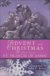 Advent and Christmas Wisdom from St. Francis of Assisi Book