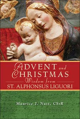Advent Christmas Wisdom from St. Alphonsus Liguori- book