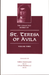 The Collected Works of St. Teresa of Avila - Volume III