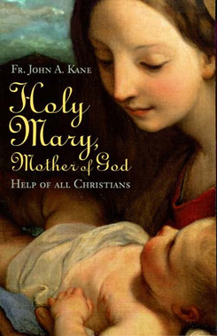 Holy Mary, Mother of God - book