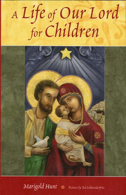 A Life Of Our Lord For Children Book
