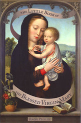 Little Book of the Blessed Virgin Mary - Book