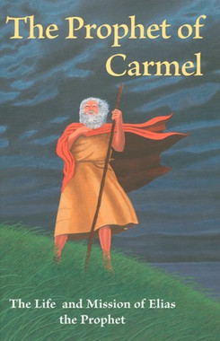 The Prophet of Carmel