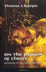 On the Passion of Christ According to the Four Evangelists Book