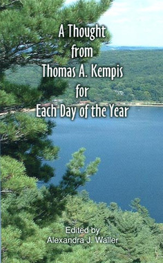 A Thought from Thomas A. Kempis for Each Day of the Year