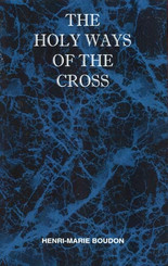 The Holy Ways of the Cross
