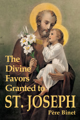 The Divine Favors Granted to St. Joseph